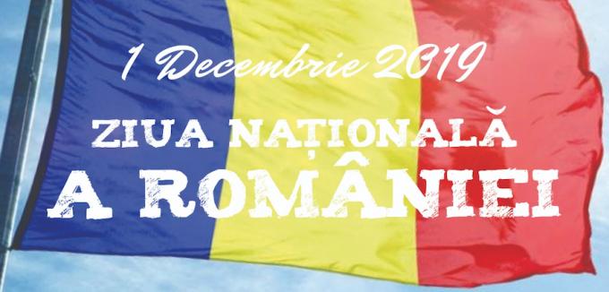 1 decembrie 2019 –  ZIUA NAŢIONALĂ A ROMÂNIEI